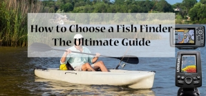 How to Choose a Fish Finder: The Ultimate Guide